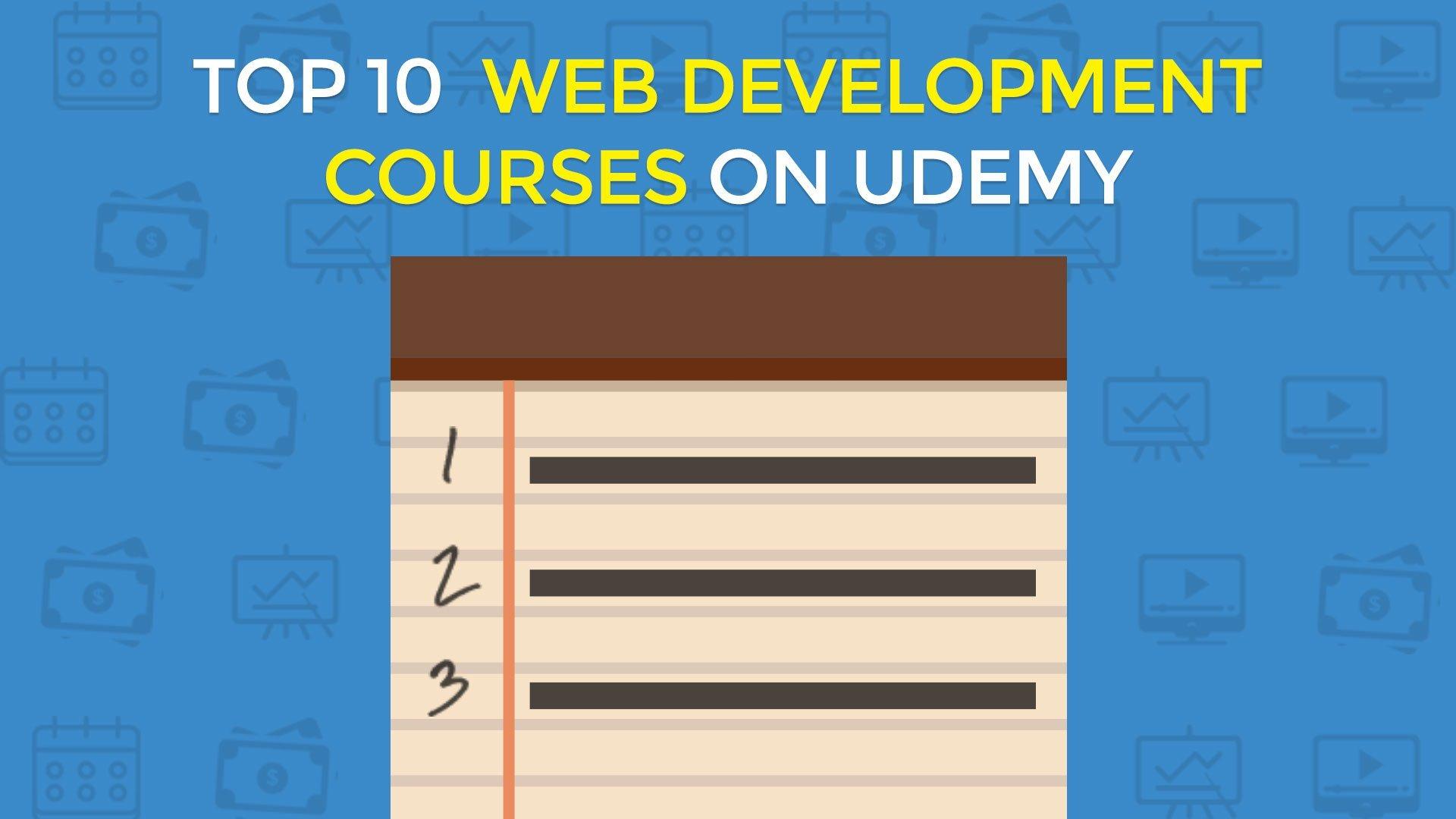 Top 10 Web Development Courses on Udemy - John Morris