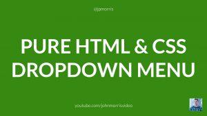 Pure HTML and CSS Dropdown Menu
